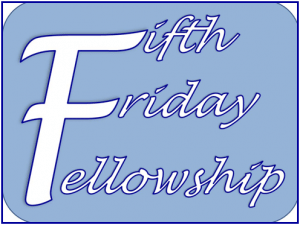 Fifth Friday Fellowship